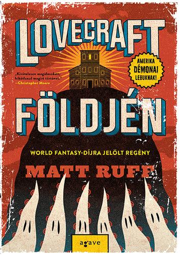Matt Ruff: Lovecraft földjén