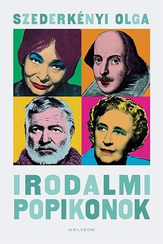 Szederkényi Olga: Irodalmi popikonok
