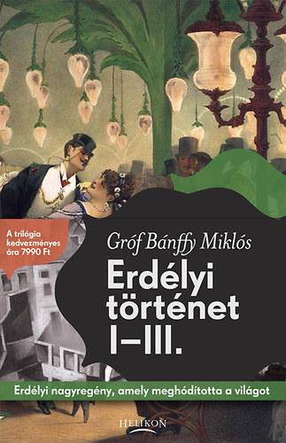 Bánffy Miklós: Erdélyi történet I–III.