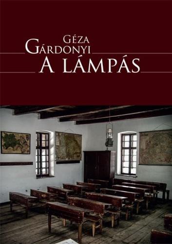 Gárdonyi Géza: A lámpás